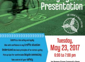 The Savvy Cyclist Presentation- Ride safely with more confidence! Tuesday, May 23rd, 6:00-7:00 PM
